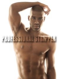 Professional Stripper | Male Strippers | Female Strippers | Male Revue | Male Review